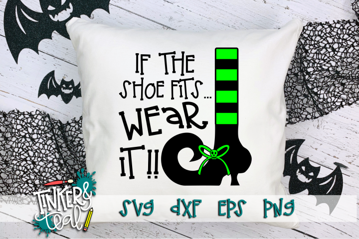 If The Shoe Fits Halloween Witch SVG