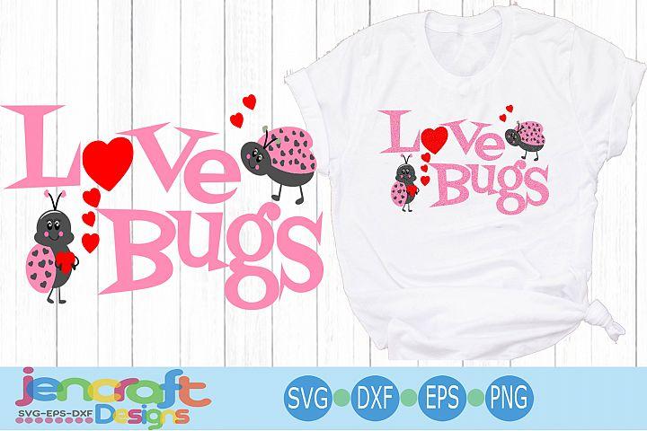 Valentine SVG - Lady bug svg, Love bug svg eps dxf png