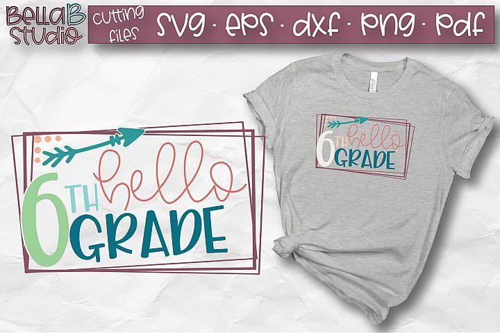 Hello 6th Grade SVG, Sixth Grade, Kids, School SVG, Grade 6