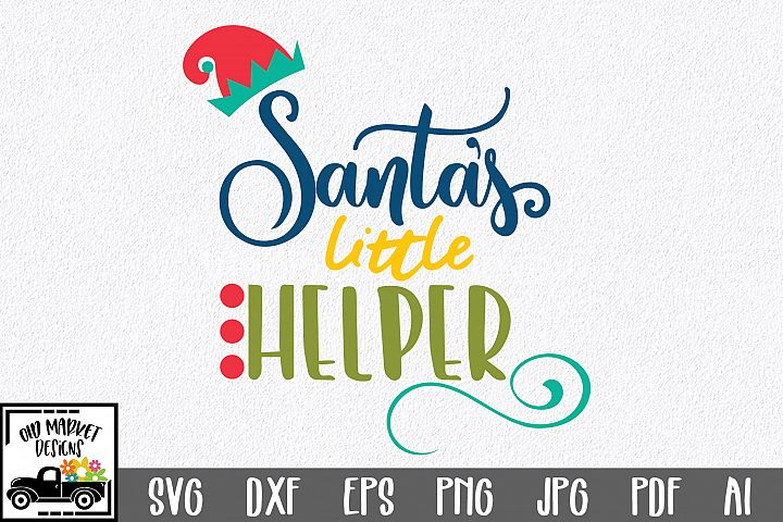 Christmas SVG Cut File - Santas Little Helper SVG DXF EPS