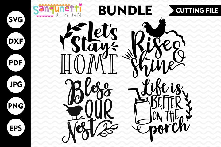Home SVG bundle , Farmhouse, home, Rise and Shine, cut file