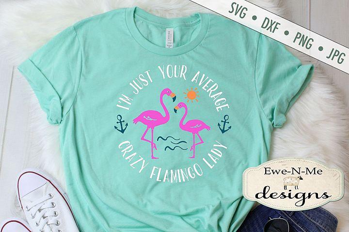 Crazy Flamingo Lady - Summer - SVG DXF Cut File