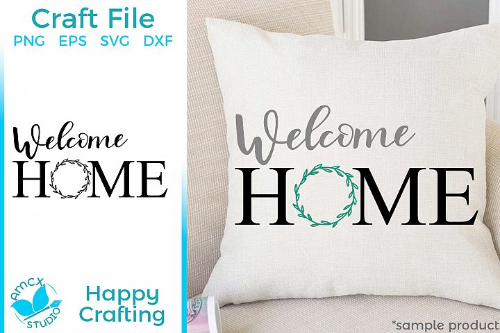 Welcome Home - Laurel Wreath Home SVG Files