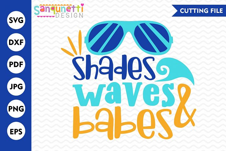 Shades Waves & Babes SVG, beach svg, vacation svg
