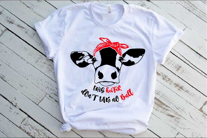 This heifer dont take no bull SVG dont Cow Bandana 1475s