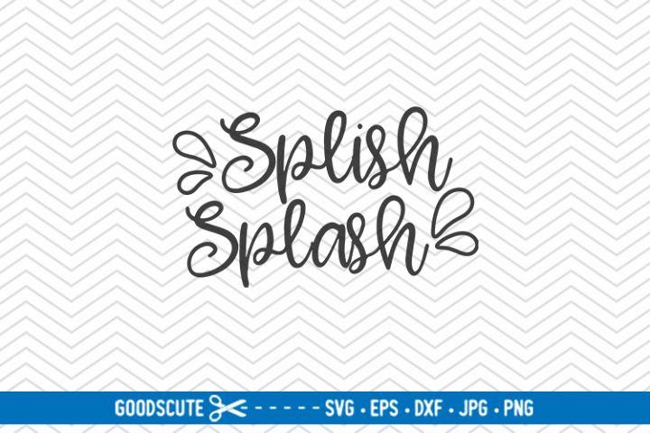 Splish Splash - SVG DXF JPG PNG EPS
