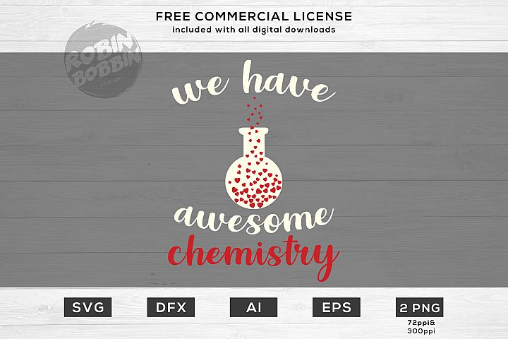 We Have Awesome Chemistry - Valentines Day SVG File