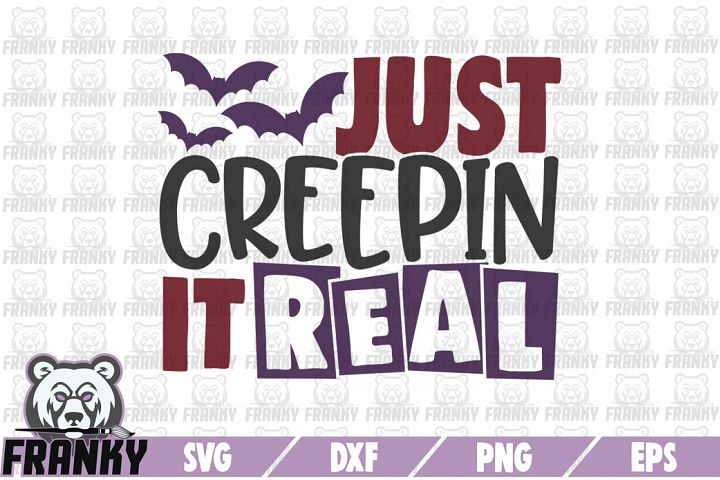 Just creepin it real - SVG - DXF - PNG - EPS