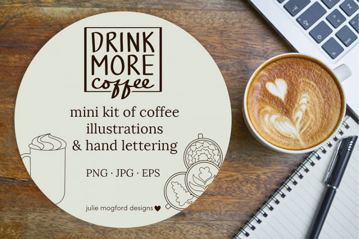 Drink More Coffee - Coffee Themed images & lettering