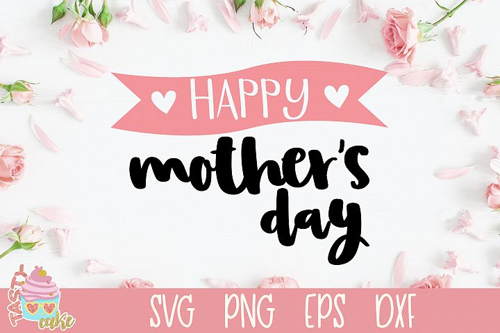 Happy Mothers Day SVG - Mother SVG Design