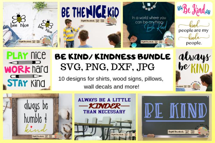 Be Kind Bundle, Kindness Bundle, Back to school svg Bundle