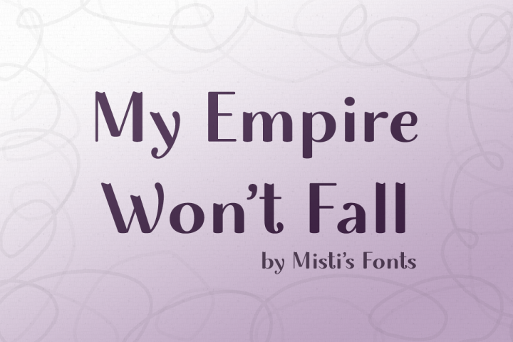 My Empire Wont Fall