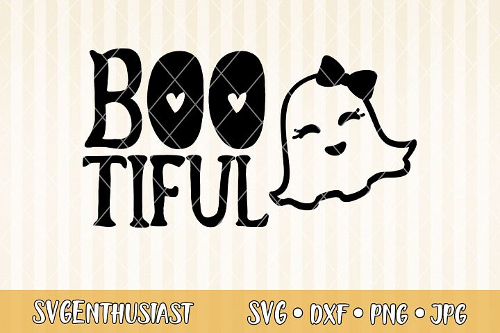 Boo tiful SVG cut file