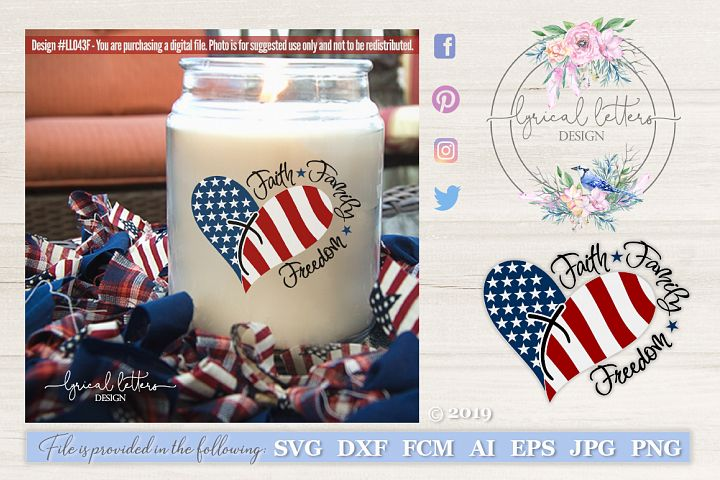 Faith Family Freedom American Patriotic USA Cut File LL043F