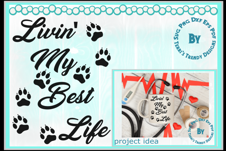 Dog lover livin the best life cute paws svg png dxf eps pdf