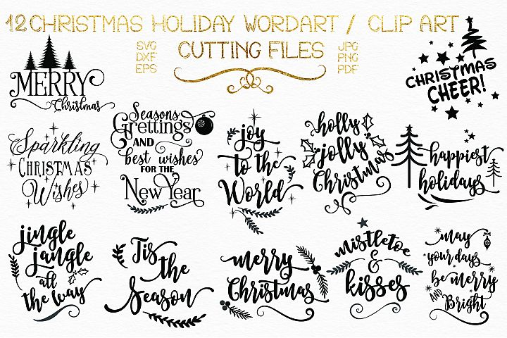 12 Christmas Holiday Sayings/ Wordart/Clipart & Elements
