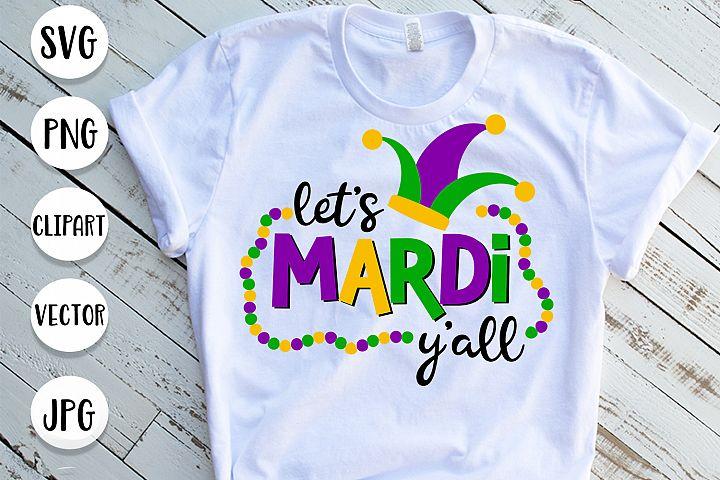 Lets Mardi Yall svg, Mardi Gras svg cut files