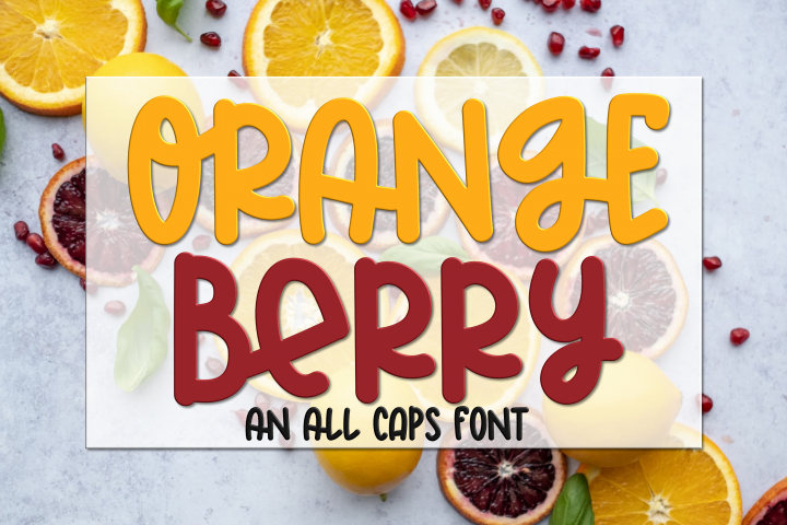 Orange Berry - An All Caps Font