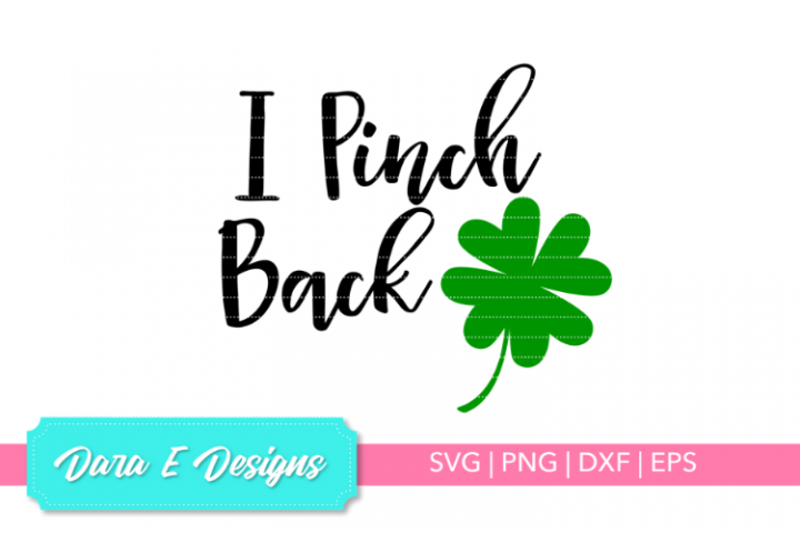 I Pinch Back SVG | St Patricks Day SVG | Luck Shirt Design