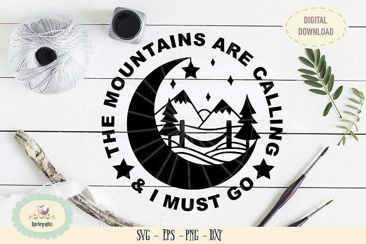 Mountains are calling I must go SVG PNG