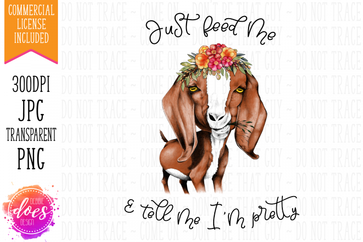 Just Feed Me - Hand Drawn Goat Printable Design