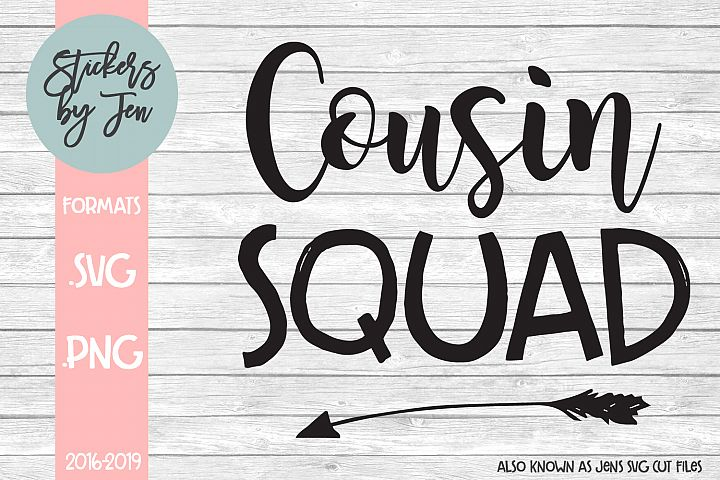 Cousin Squad SVG Cut File