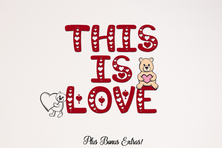 This is Love - Valentine Craft Font & Bonus Extras