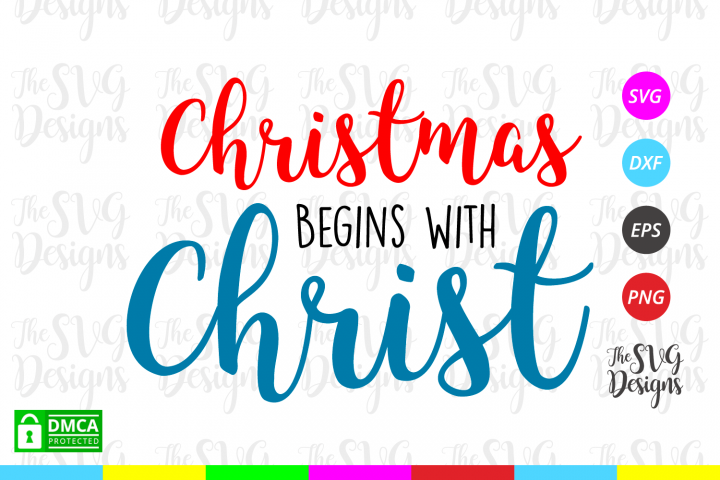 Christmas Begins with Christ Svg - Christmas - Svg Files