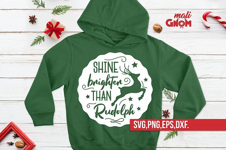 Shine brighter than Rudolph svg, Rudolph svg, Rudolph Quotes