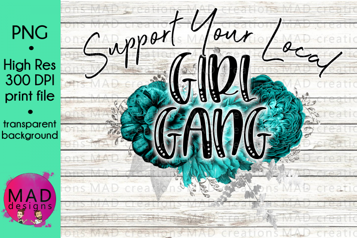 Support Your Local Girl Gang - Print File
