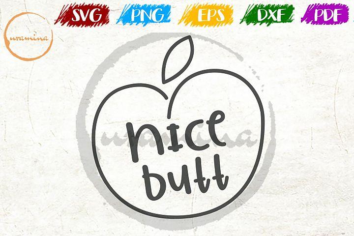 Nice Butt Sign Bathroom Decor SVG PDF PNG