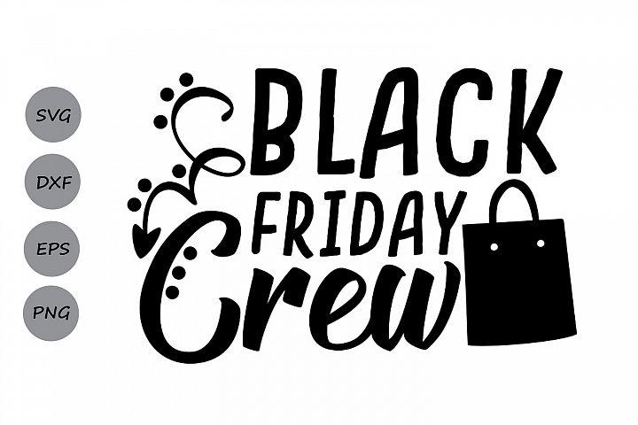 black friday crew svg, black friday svg, shopping svg.
