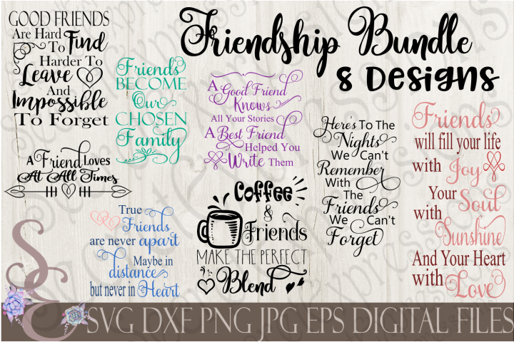 Friends and Friendship SVG Bundle 8 Designs