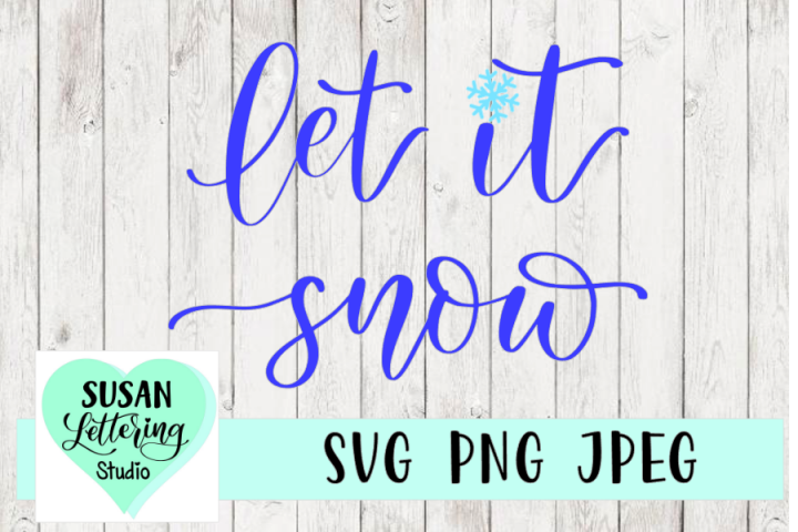 Let It Snow SVG, snowflake, winter | Hand lettered Design