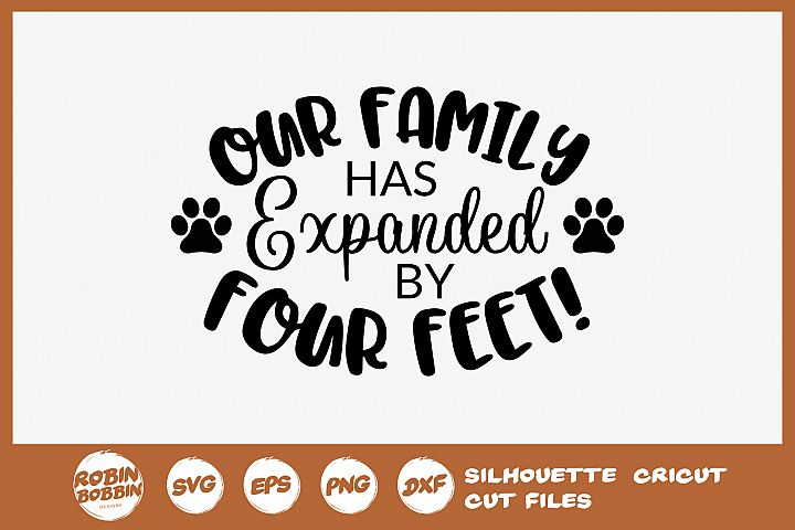 Our Family Has Expanded By Four Feet SVG - Dog Lover SVG