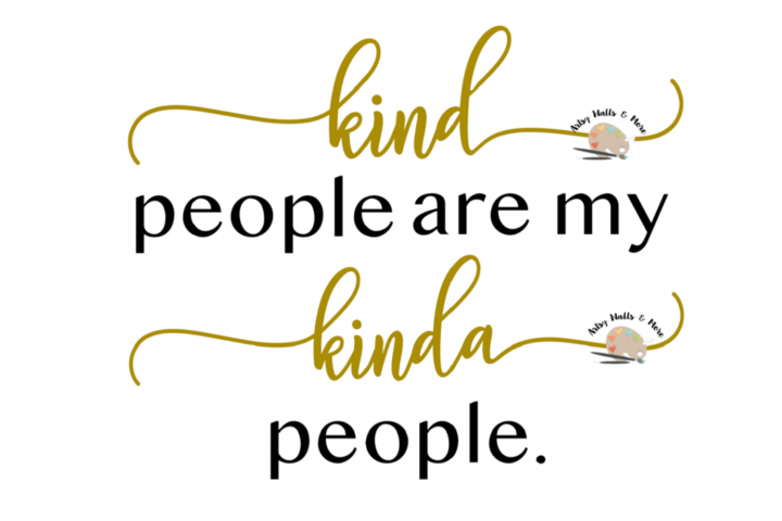 kind people are my kinda people svg Be kind svg Kindness svg