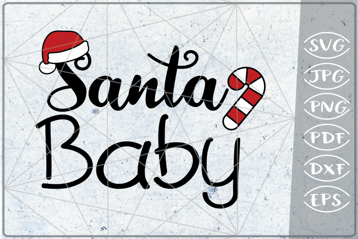 Santa Baby SVG Quote SVG Merry Christmas Print Cricut PNG
