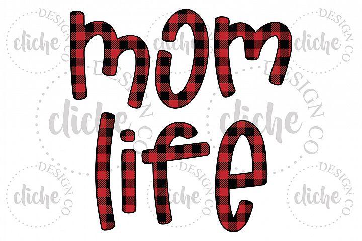 Mom Life Plaid Sublimation Design