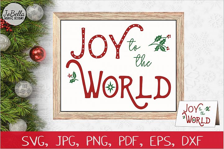 Joy To The World Christmas SVG, PNG & Printable