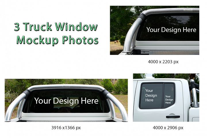 3 Truck Window Mock Up Photos