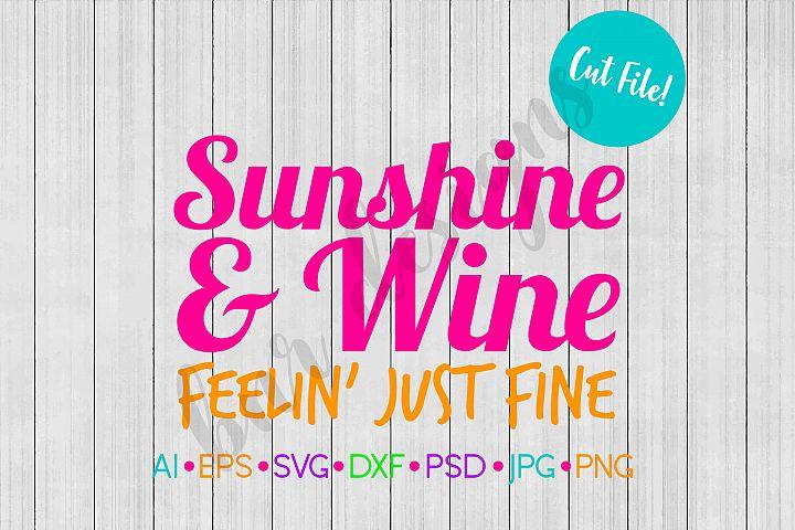 Sunshine and Wine SVG File, Summer SVG, SVG, DXF File