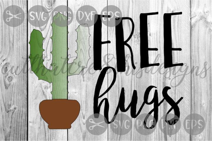 Free Hugs, Cactus, Pricklies, Cut File, SVG.