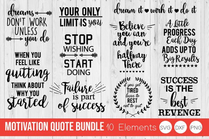 Motivation Quote Bundle SVG DXF, PNG Cut Files