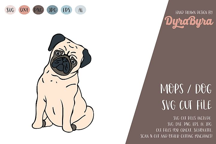 PUG Dog SVG / Mops SVG / Dogs love SVG Vector File