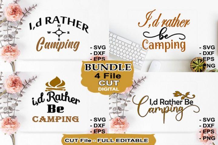 Bundle Svg I,d Rather Camping
