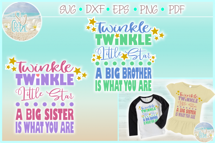 Twinkle Little Star A Big Sister Brother Is What You Are SVG