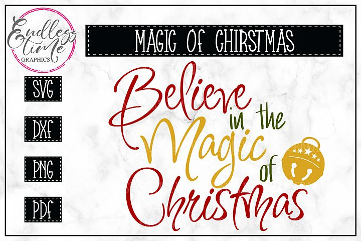Believe in the Magic of Christmas SVG Cut File