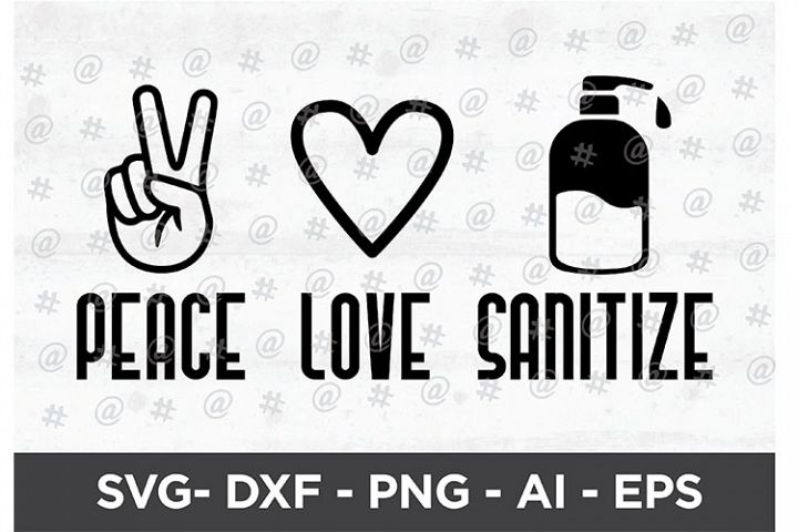 peace love sanitize Printable