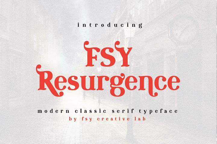 FSY Resurgence | Modern Classic Typeface