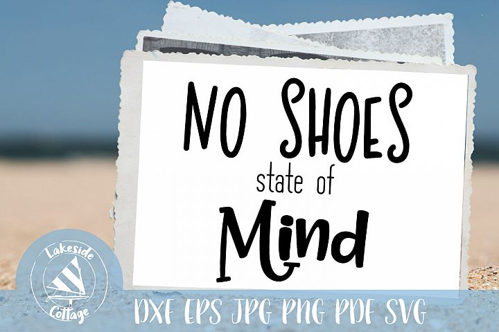 No Shoes state of Mind digital download - summer lake svg